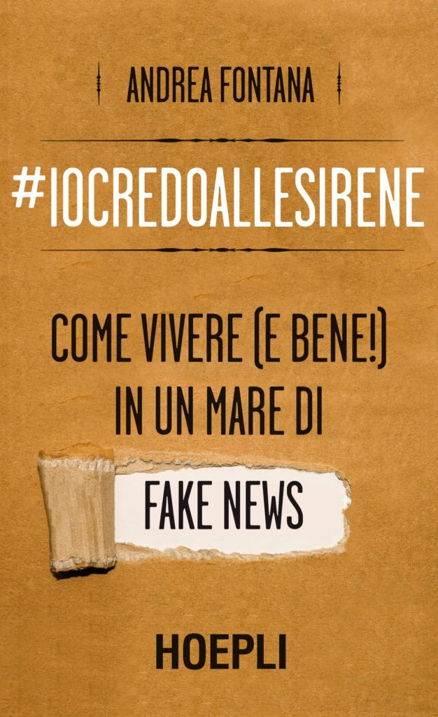 Come vivere [e bene!] in un mare di fake news